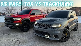 2021 RAM TRX VS 2021 JEEP TRACKHAWK *CRAZY DIG RACE*