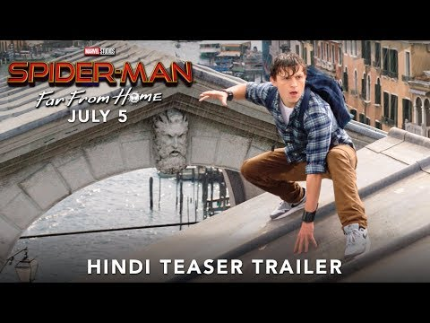 SPIDER-MAN: FAR FROM HOME- Hindi Teaser Trailer