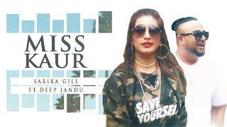 Miss Kaur – Sarika Gill – Deep Jandu