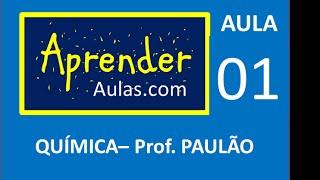 QU�MICA - AULA 1 - PARTE 4 - ATOM�STICA: No AT�MICO, No DE MASSA. REPRESENTA��O DO ELEMENTO