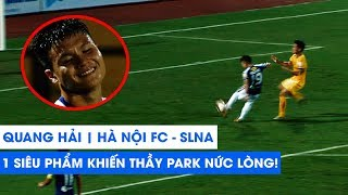 Quang Hải | Hà Nội FC - SLNA | Màn trình diễn ĐẮNG CẤP THẾ GIỚI khiến THẦY PARK VỠ ÒA | NEXT SPORTS