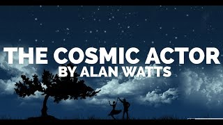 Alan Watts ~ It's Just A Show
