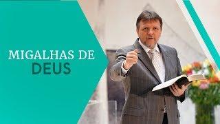 09/03/19 - Migalhas de Deus - Pr. Paulo Bravo