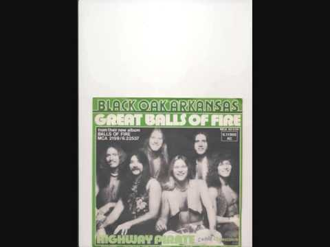 black oak arkansas - great balls of fire