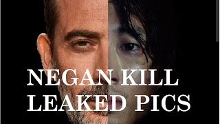 The Walking Dead Season 7 - NEGAN KILL PICS LEAKED!!!