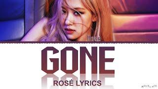 ROSÉ 'Gone' & 'On The Ground' Lyrics (ROSÉ 'R' Full Album)