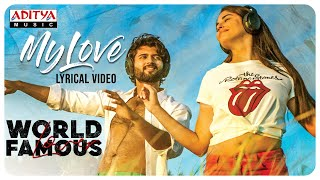 My Love Song from World Famous Lover - Vijay Deverakonda, ..