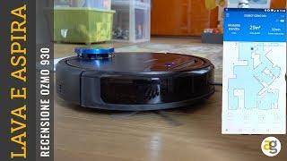 LAVA, ASPIRA, MAPPA. Il Robot più SMART provato sino ad ora. ECOVACS OZMO 930