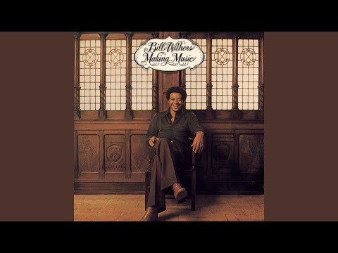 Bill Withers | Hello Like Before