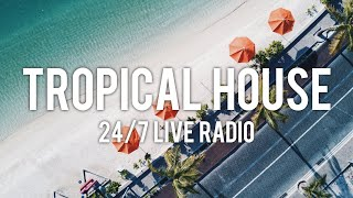 Tropical House Radio 🌴 24/7 Live Music