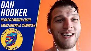 Dan Hooker: I fought 'terribly' against Dustin Poirier | Ariel Helwani's MMA Show | ESPN MMA
