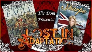 Sharpe, Lost in Adaptation ~ The Dom