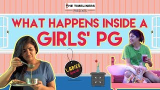 Ladies Special: What Happens Inside A Girls' PG | The Timeliners