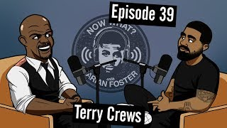 Terry Crews - #39 - Now What? with Arian Foster