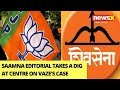 BJP Enjoyed After Vazes Arrest | Saamna Editorial Takes A Dig At Centre | NewsX