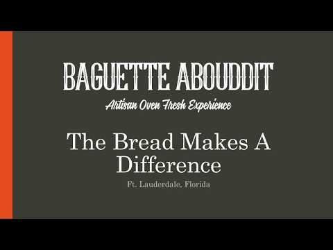 Fresh Bread | Baguette Abouddit | Ft. Lauderdale