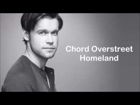 Chord Overstreet - Homeland (Lyrics)