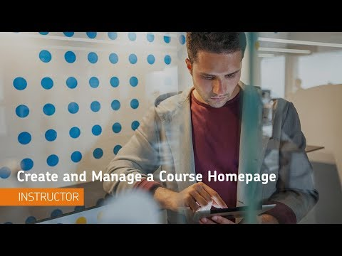 Homepage Management - Create and Manage a Course Homepage - Instructor