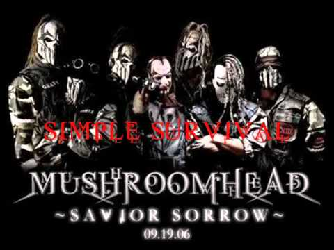 Mushroomhead - Simple Survival