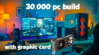 30'000 BUDGET PC BUILD WITH GRAPHIC CARD 😮  AVAILABLE ON AMAZON  LONK IN DISCRIPTION