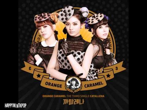 Orange Caramel- Catallena (Full Audio/MP3 DL)
