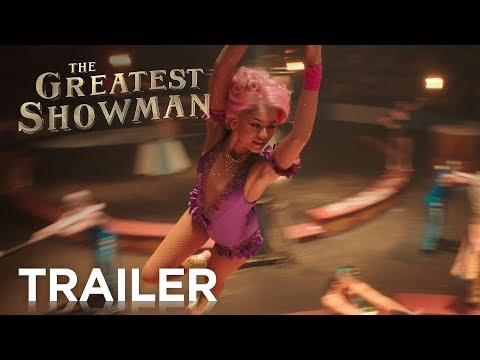 The Greatest Showman | Official Trailer 2 [HD] | 20th Century FOX