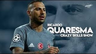 Ricardo Quaresma - Legendary Skills & Tricks Besiktas 2018 -HD