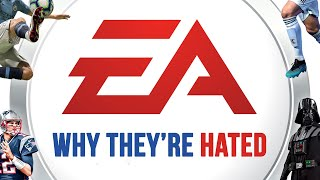 Electronic Arts - Why They're Hated