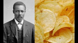 The Inventor of the Potato Chip: George Crum