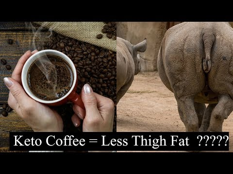 How to Reduce Thigh Fat with Keto Coffee