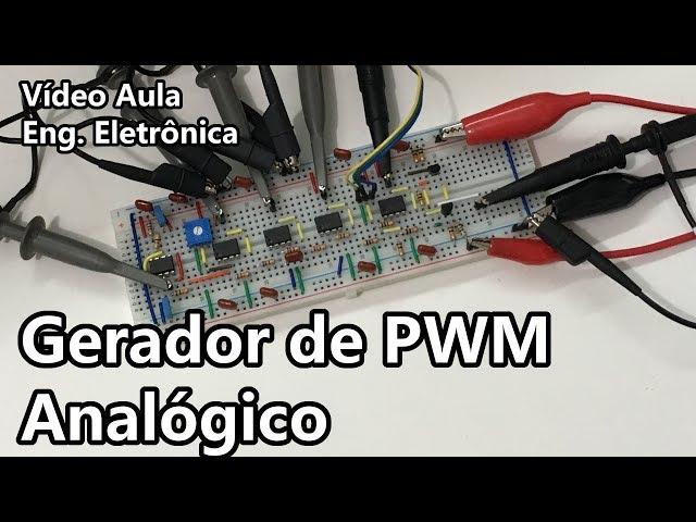 GERADOR DE PWM ANALÓGICO | Vídeo Aula #278