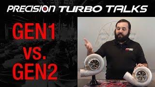 GEN1 VS. GEN2 Precision Turbos