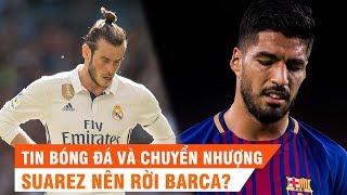 Tin bóng đá | Chuyển nhượng | 20/02/2019 | Thái tử Ả Rập không mua MU, Barca nên thay Suarez
