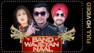 Band Wajeyan Naal – Luck E Ft Deep Padda