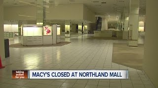 Macy's closed at Northland Mall