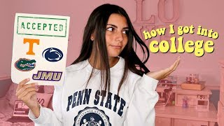 how I got into every college I applied to (my stats & advice)