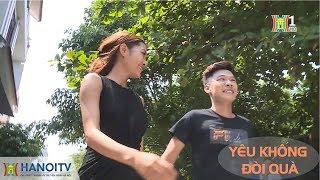 Xóm hóm   20.08.2017 -S44   Yêu không đòi quà   Xom hom   Phim hài 2017