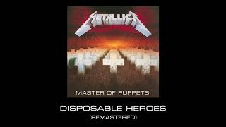 Metallica: Disposable Heroes (Remastered)