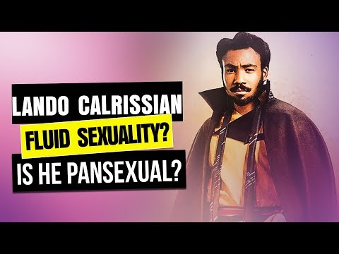 Lando Calrissian is PANSEXUAL. SO WHAT?