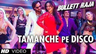 Tamanche Pe Disco:RDB Feat Nindy Kaur and Raftaar | Bullett Raja | Saif Ali Khan, Sonakshi Sinha