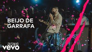 Dilsinho - Beijo de Garrafa (DVD Open House Ao Vivo)