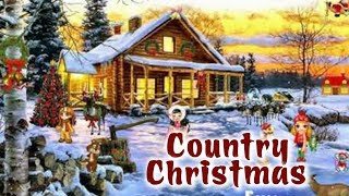 Best Country Christmas Songs 2018 Playlist - Classic Country Christmas Carol - Christmas Music 2018