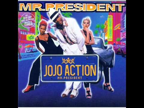 Mr. President - Jojo Action
