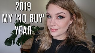 The Year I Buy Nothing: Intro To My No Buy Year in 2019