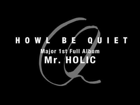 HOWL BE QUIET「Mr. HOLIC」ティザー映像