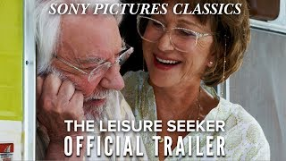 The Leisure Seeker | Official Trailer HD (2017)