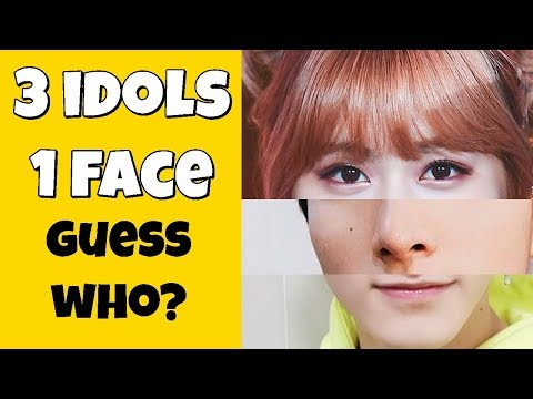 GUESS THE IDOLS !! | 3 IDOLS IN 1 FACE |