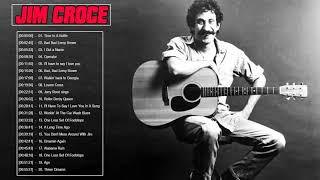 Jim Croce Greatest Hits - Jim Croce Playlist - Jim Croce Best Songs