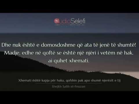 Xhemati është kapja për haku, qofshin pak apo shumë njerëzit e tij – Shejkh Salih el Feuzan