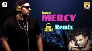Mercy Remix – Badshah – Dj Chetas